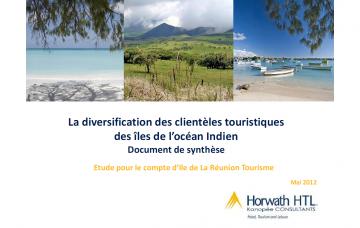LA DIVERSIFICATION DES CLIENTÈLES TOURISTIQUES DES ÎLES DE L'OCÉAN INDIEN - SYNTHÈSE