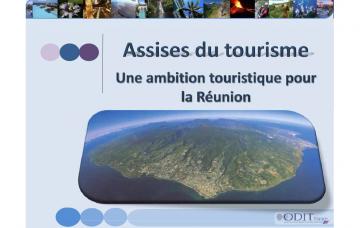 ASSISES DU TOURISME, UNE AMBITION POUR LA RÉUNION