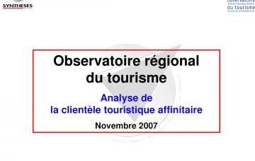 Analyse de la clientèle touristique affinitaire - Rapport Final