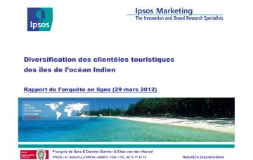 Etude de diversification des clientèles touristiques des îles de l'océan Indien - Rapport Ipsos