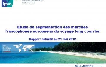 Etude de segmentation des marchés francophones européens du voyage long courrier- Rapport final