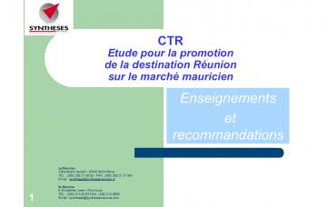 ETUDE POUR LA PROMOTION DE LA DESTINATION RÉUNION SUR LE MARCHÉ MAURICIEN - ENSEIGNEMENTS