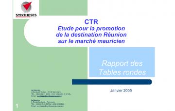 ETUDE POUR LA PROMOTION DE LA DESTINATION RÉUNION SUR LE MARCHÉ MAURICIEN - TABLES RONDES