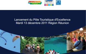 LANCEMENT DU PÔLE TOURISTIQUE D'EXCELLENCE