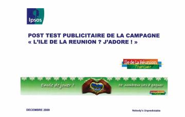 """Post test publicitaire de la campagne """"l'île de la Réunion ? j'adore !"""""""