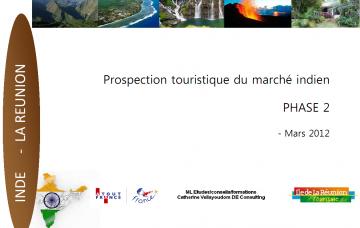 Prospection touristique du marché indien - Phase 2