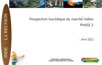 Prospection touristique du marché indien - Phase 3