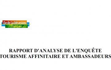 """Rapport d'analyse de l'enquête """"Tourisme affinitaire et ambassadeurs"""""""